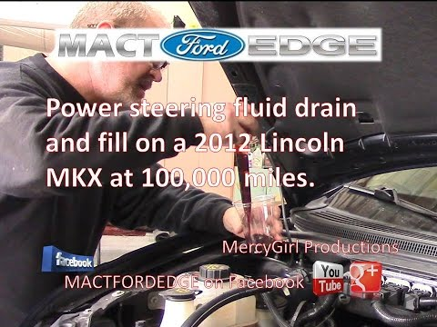 Lincoln Mkx Power Steering Fluid Change At K Miles