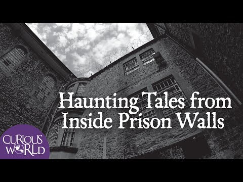 Haunting Tales From Inside Prison Walls