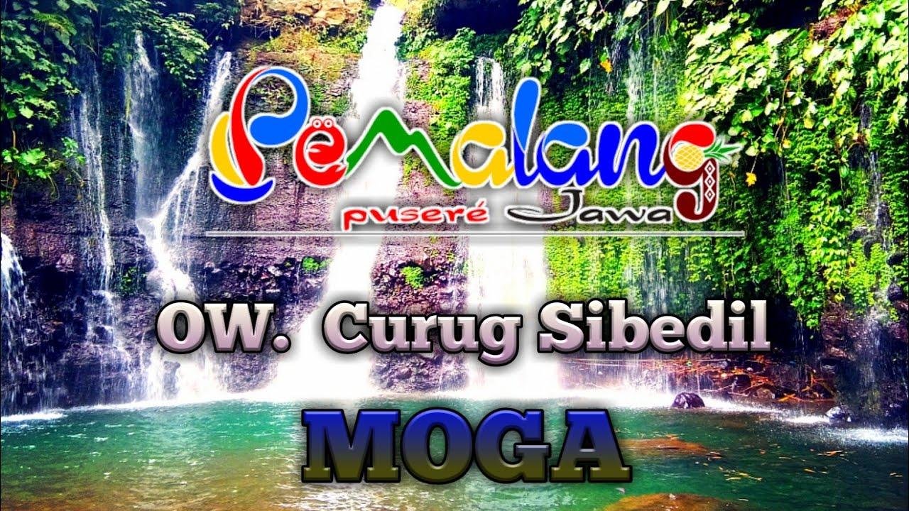 Indahnya Obyek wisata Curug Sibedil - Moga