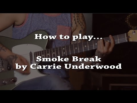 How to play Smoke Break (Carrie Underwood) on guitar - Jen Trani ...