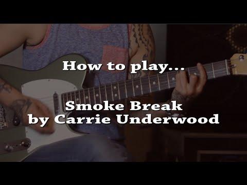 How to play Smoke Break (Carrie Underwood) on guitar  - Jen Trani