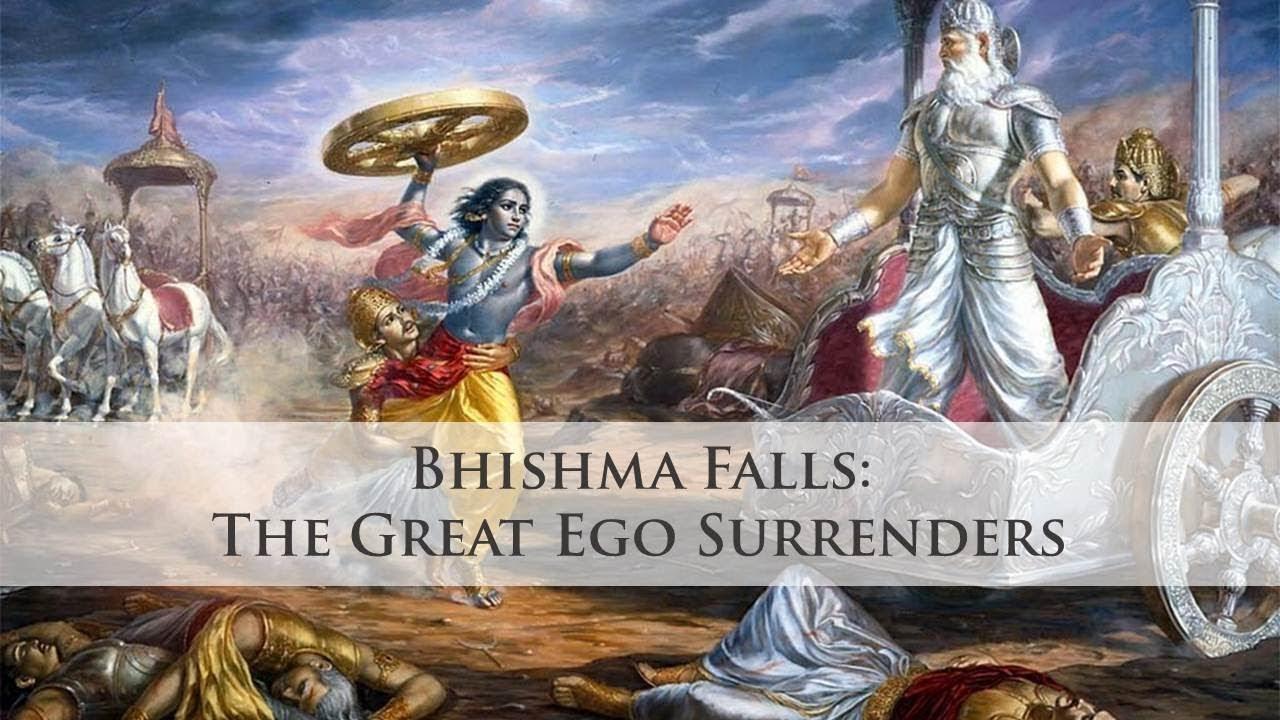 Bhishma Falls The Great Ego Surrenders Symbolism In The Mahabharata Ep 19 Youtube