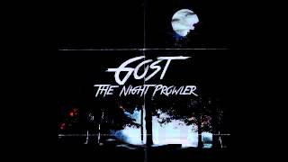 Gost -  The Night Prowler [Full Album]