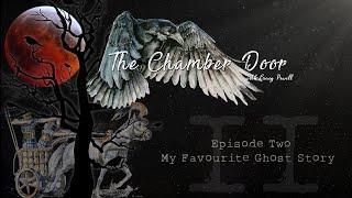 The Chamber Door (Vlog Series) - Ep. 2
