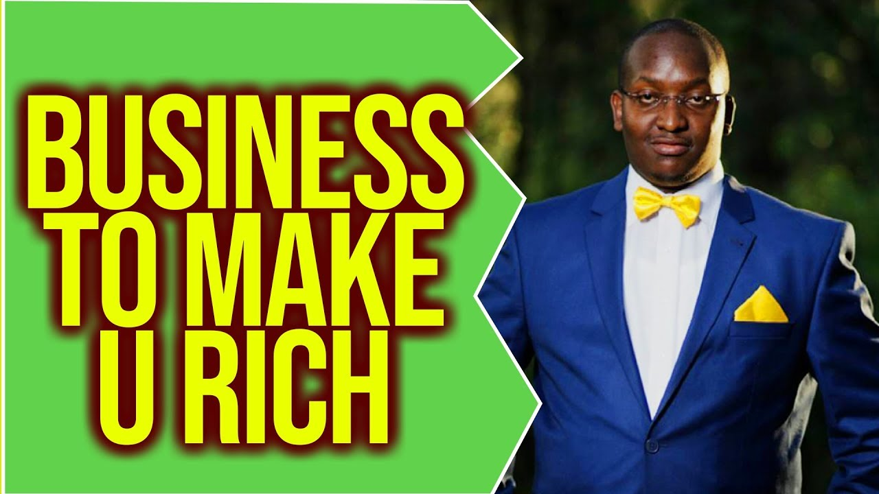 rich can make you business that