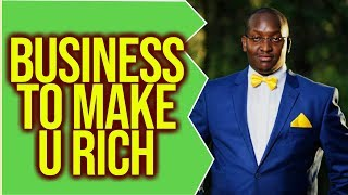 Small Business That Can Make You Rich | Kenyan Business by Mumo