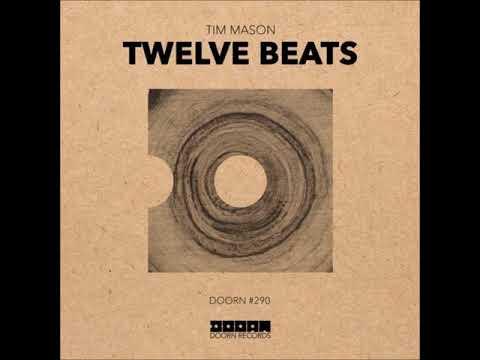 Tim Mason - Twelve Beats (Extended Mix)