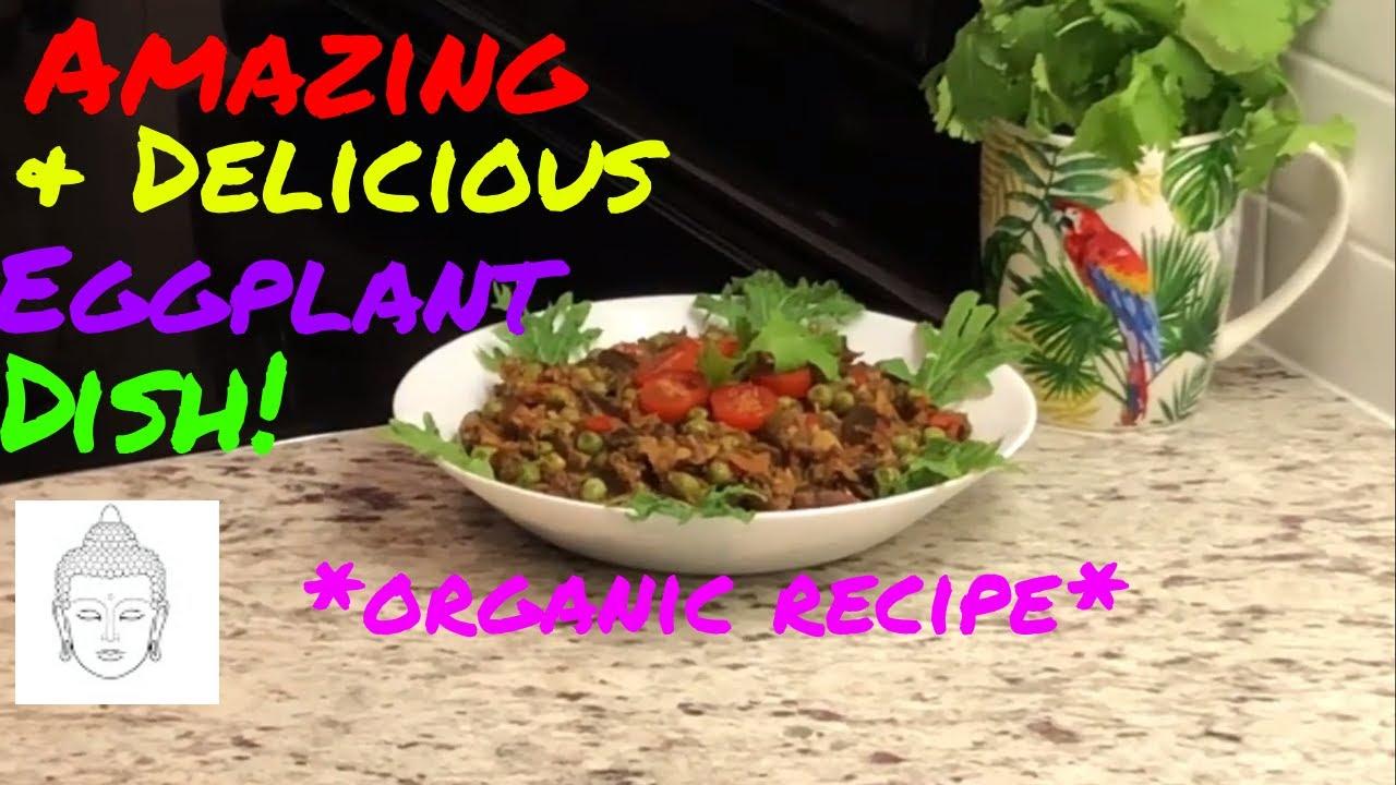 Amazing & Delicious Roasted Eggplant Dish   Baingan Ka Bharta Recipe -   Organic 🍆👩🍳