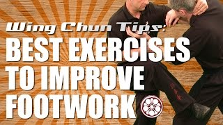 Exercises to Improve Wing Chun Footwork | Wing Chun TIPS