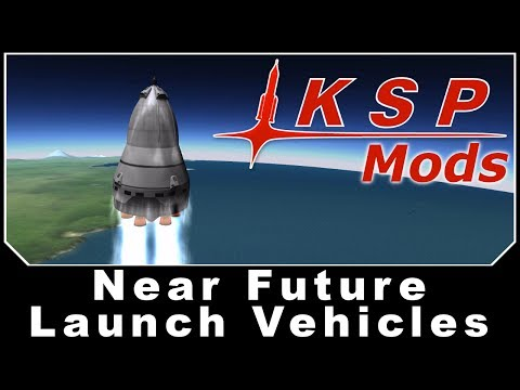 KSP Mods - Near Future Launch Vehicles