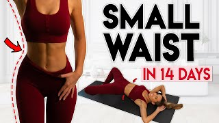 SMALLER WAIST in 14 Days (& round hips) | 15 min Home Workout