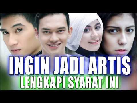Ingin Jadi Artis Lengkapi Syarat Berikut Dan Ikut Audisi Atau Casting Film Sinetron Ftv Youtube