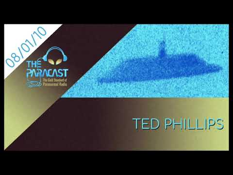 The Paracast: August 1, 2010 — Ted Phillips