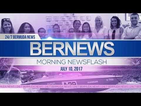 Bernews Morning Newsflash For Mon, July, 10 2017