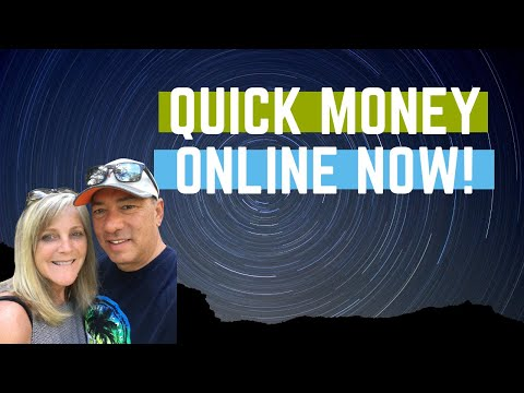 How to make quick money in one day online.  Now is the right time!