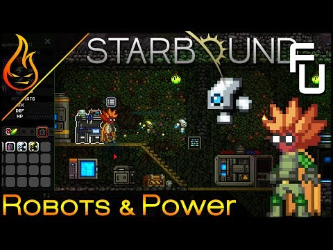 Making Robots and Getting Power Starbound Frackin Universe EP32