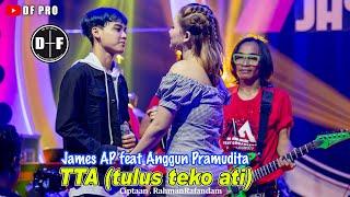 Anggun Pramudita feat James Ap - (Tta)Tulus Teko Ati (official LIVE)