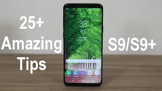 25+ Amazing Tips to Customize your Samsung Galaxy S9 / S9 Plus