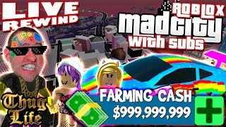 FARMING CASH 💰 Mad City with SUBS | Road to 4000 Subs | Roblox Comedy PRO PC 🔴 Live Rewind