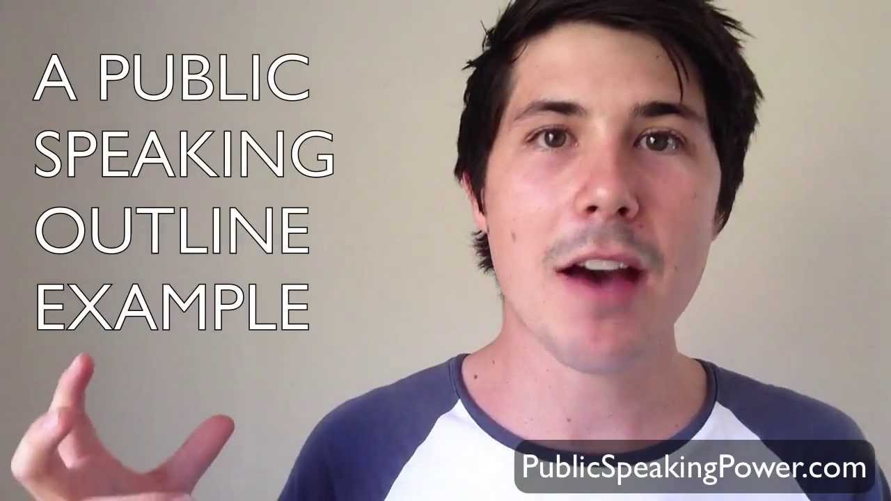 a public speaking outline example youtube