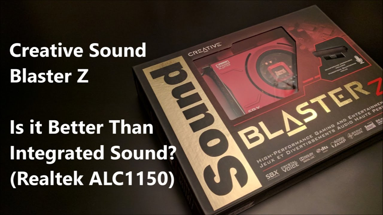 Creative Sound Blaster Z Review Vs Realtek ALC1150 (Is it Better than  Integrated Sound?)