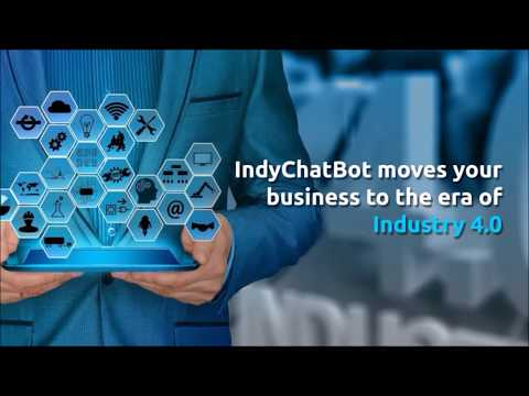 IndyChatBot moves your business to the era of Industry 4.0