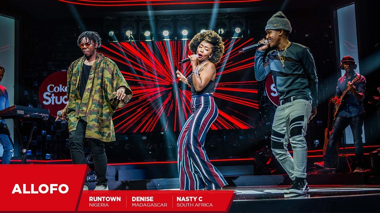 Nasty C, Runtown and Denise: Allofo - Coke Studio Africa