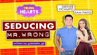 Young Hearts Presents: Seducing Mr. Wrong EP01