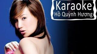 Hãy quay về khi còn yêu nhau (Karaoke) - Hồ Quỳnh Hương