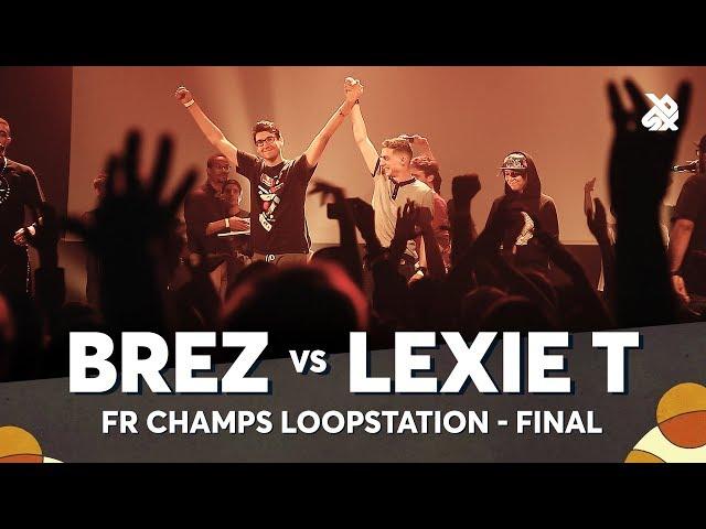 BREZ vs LEXIE T | French Loopstation Beatbox Championship 2018 | Final