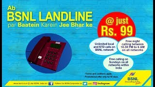 Unlimited Calls, Unlimited Happiness in just Rs. 99 with #BSNL.