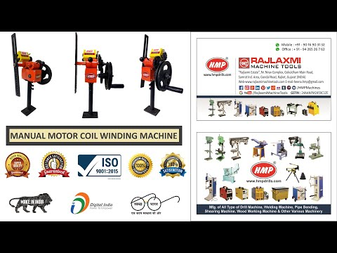 manual motor coil winding machine video by HMP Heena Machine Products Rajkot Gujarat INDIA