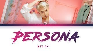 BTS RM - Intro : Persona (방탄소년단 - Intro : Persona) [Color Coded Lyrics/Han/Rom/Eng/가사]