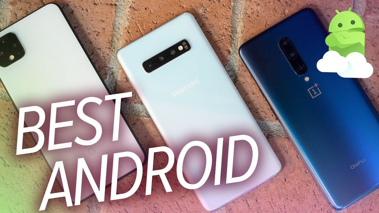 Best Android Phones Of Early 2020 Youtube