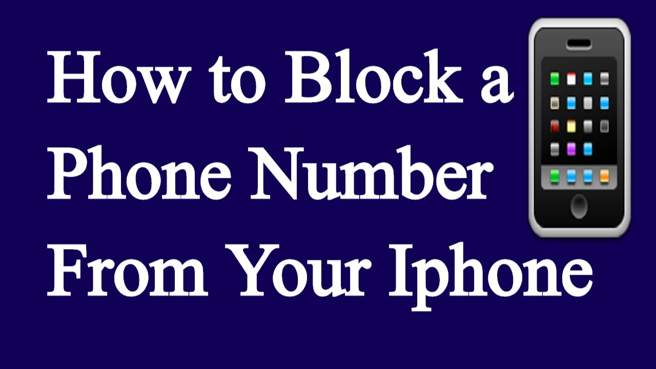 how to block a phone number from your iphone youtube. Black Bedroom Furniture Sets. Home Design Ideas