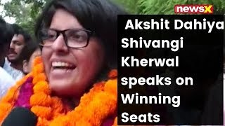 DUSU Election 2019 Results: Akshit Dahiya, Shivangi Kherwal Speaks On Winning Seats   NewsX