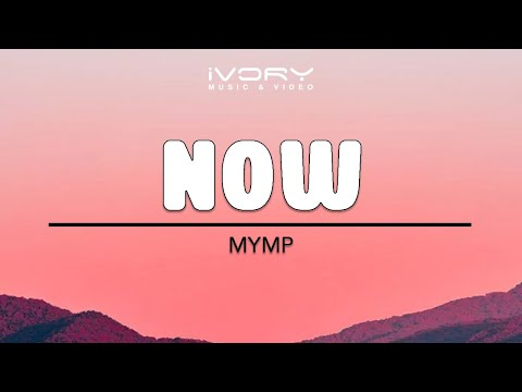 MYMP | Now | Official Lyric Video