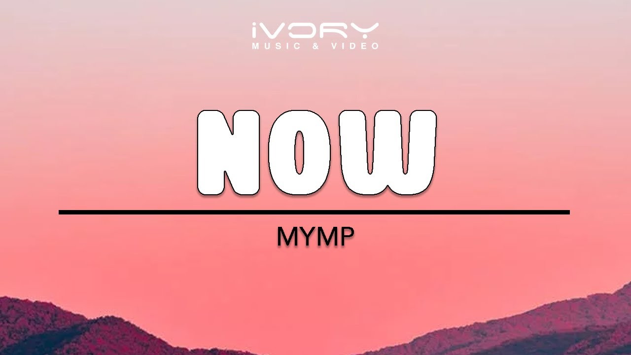 Download MYMP - Now (Official Lyric Video)