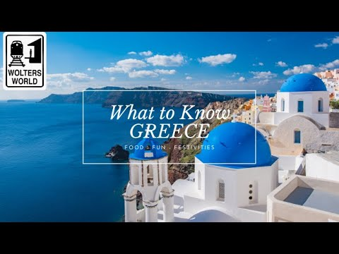 Greece - What to Know Before You Visit Greece