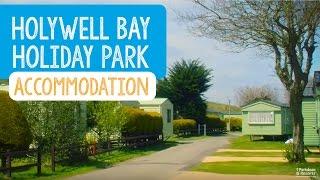 Holywell Bay Holiday Park Accommodation, Cornwall