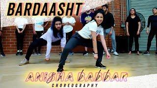 Bardaasht | Anisha Babbar Choreography | Bollywood Funk | ft. Amit Patel
