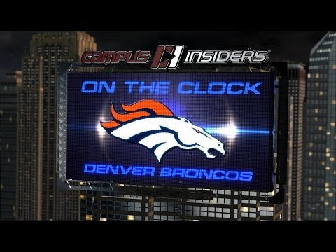 With The 31st Pick, The Denver Broncos Select... | CampusInsiders