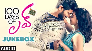 100 Days Of Love || Jukebox || Dulquer Salmaan, Nithya Menen || Telugu Songs 2016