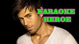 karaoke heroe enrique iglesias