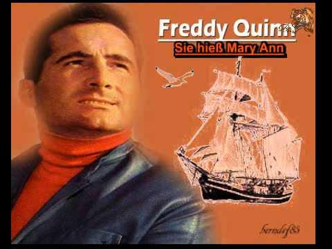 Freddy Quinn - Sie hieß Mary Ann ...