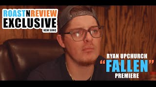 "Ryan Upchurch ""Fallen"" 