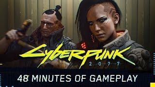 Download Video Cyberpunk 2077 Gameplay Reveal — 48-minute walkthrough MP3 3GP MP4