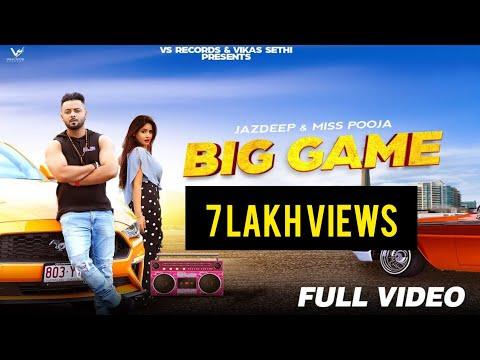 Big Game  : Full Video   Miss Pooja & Jazdeep Ft.Music Empire  New Punjabi Songs 2019   VS Records