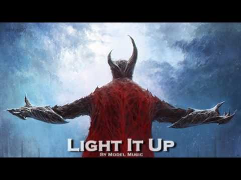 EPIC ROCK   ''Light It Up'' By Model Music