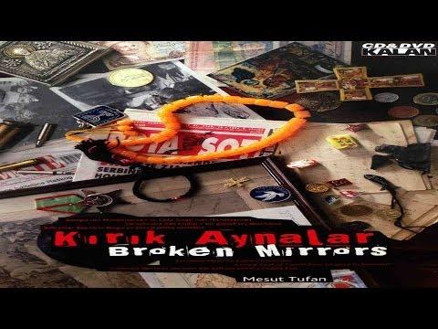 Kırık Aynalar (Broken Mirrors) - Belgesel 3. Bölüm